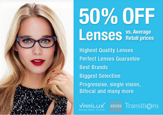 Save 50% OFF Lenses vs Avarage Retail Price